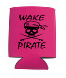 Wake Pirate Can Koozies