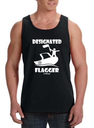 DESIGNATED FLAGGER!™ TANK - The Wakeboat Life
