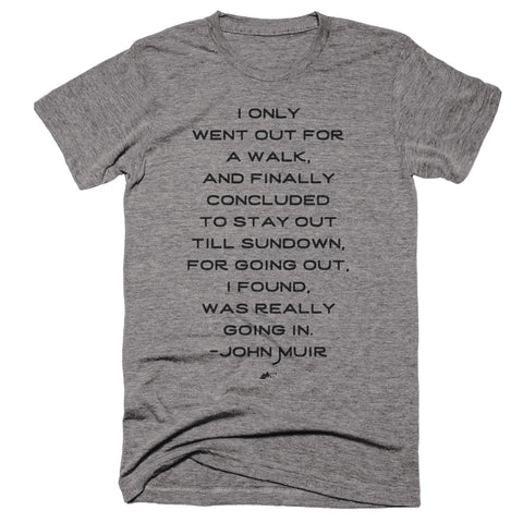 "John Muir Quote Men's T-Shirt ""Going Out"""