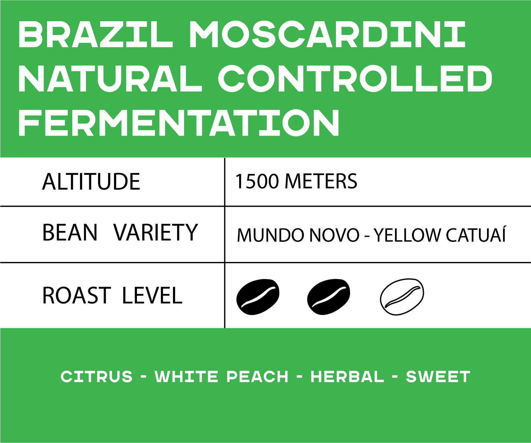 Brazil Moscardini Natural Controlled Fermentation
