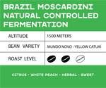 Load image into Gallery viewer, Brazil Moscardini Natural Controlled Fermentation