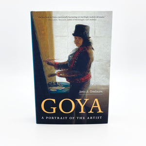 Goya: A Portrait of the Artist