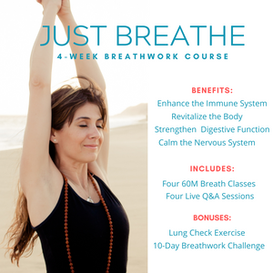 Just Breathe: 4-Week Course to Boost the Immune System