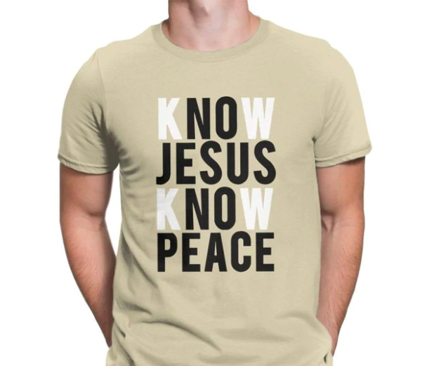 Know Jesus, Know Peace T-shirt