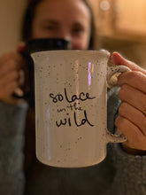 Load image into Gallery viewer, Solace in the Wild mugs have exceptional handfeel.