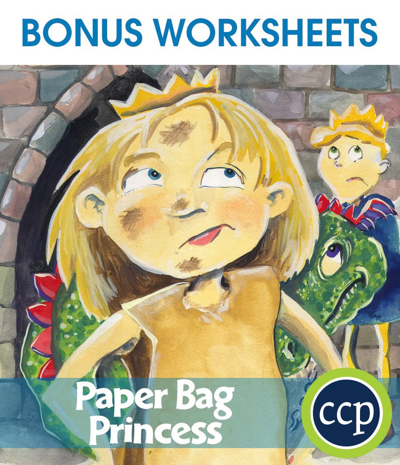 Paper Bag Princess - BONUS WORKSHEETS