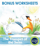 The Trumpet of the Swan - BONUS WORKSHEETS