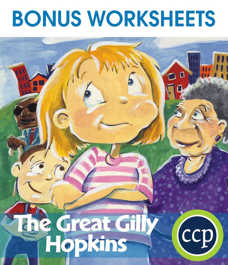 The Great Gilly Hopkins - BONUS WORKSHEETS