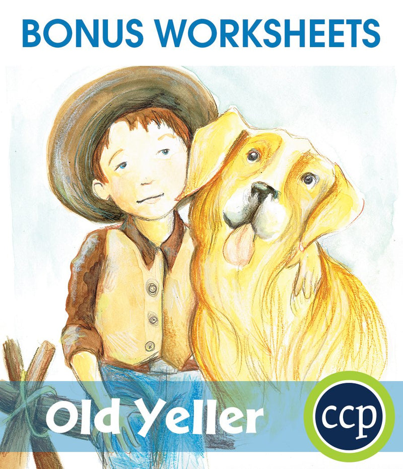 Old Yeller - BONUS WORKSHEETS