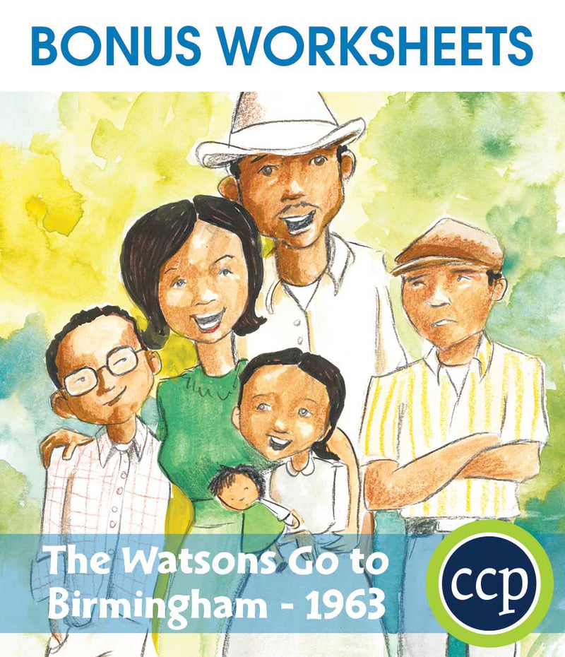 The Watsons Go to Birmingham - 1963 - BONUS WORKSHEETS