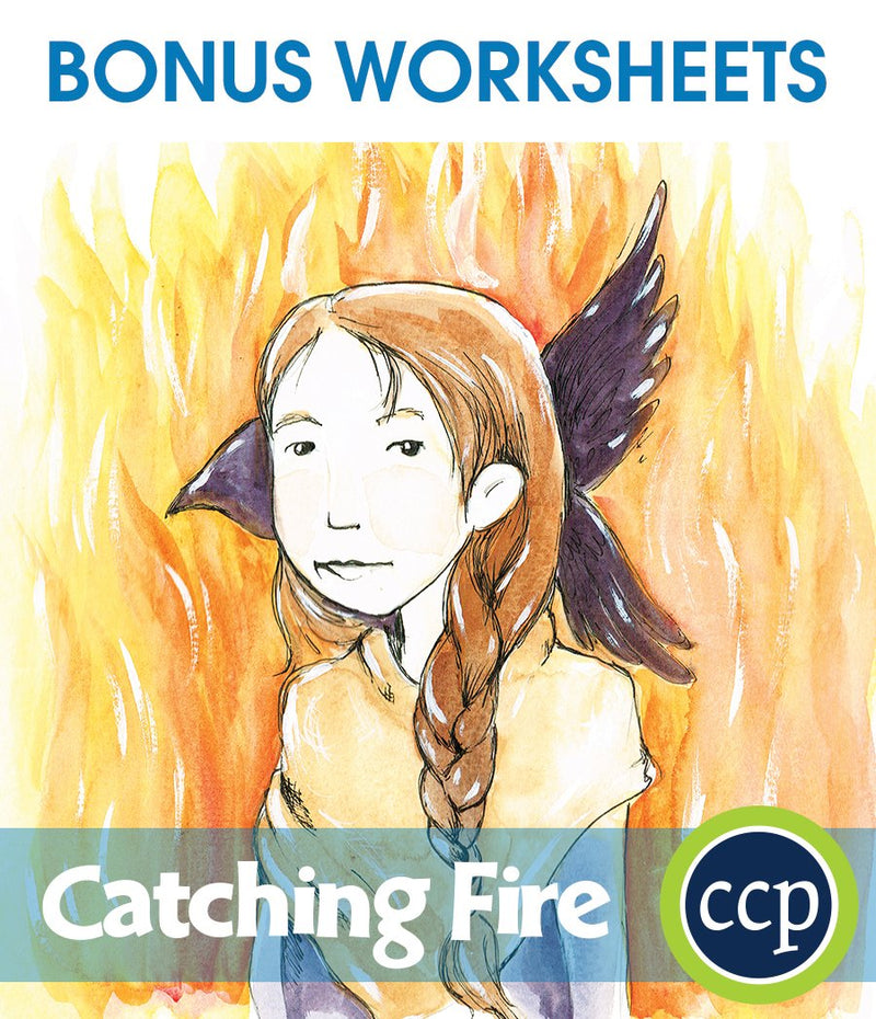 Catching Fire - BONUS WORKSHEETS