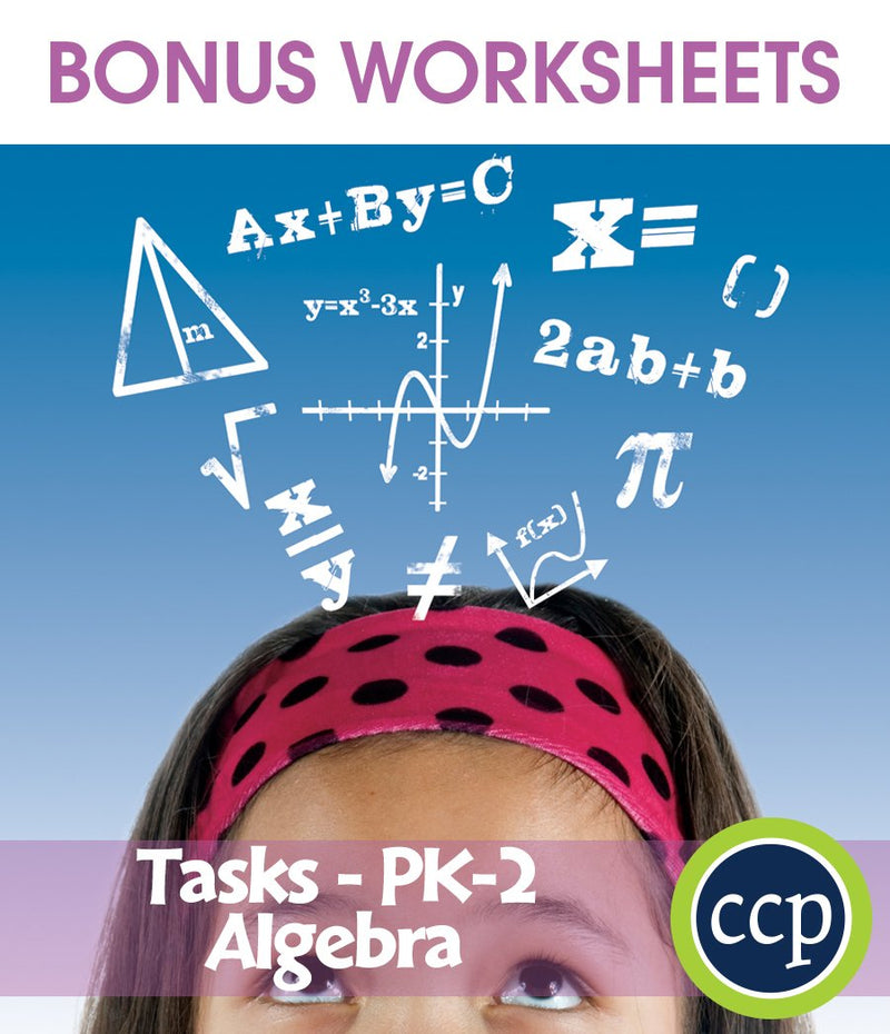 Algebra - Task Sheets Gr. PK-2 - BONUS WORKSHEETS