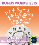 Number & Operations - Drill Sheets Gr. PK-2 - BONUS WORKSHEETS