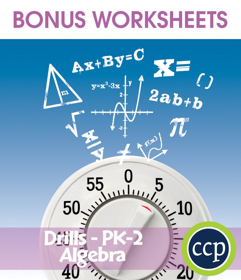 Algebra - Drill Sheets Gr. PK-2 - BONUS WORKSHEETS