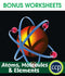 Atoms, Molecules & Elements - BONUS WORKSHEETS