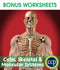Cells, Skeletal & Muscular Systems - BONUS WORKSHEETS