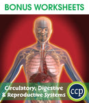 Circulatory, Digestive & Reproductive Systems - BONUS WORKSHEETS