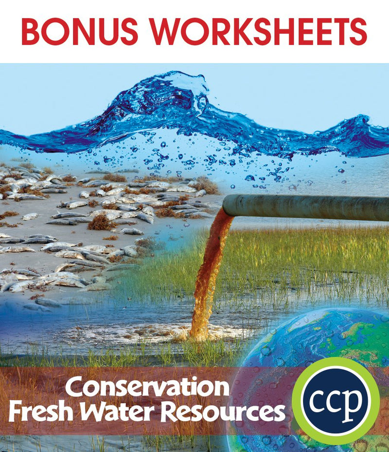 Conservation: Fresh Water Resources - BONUS WORKSHEETS