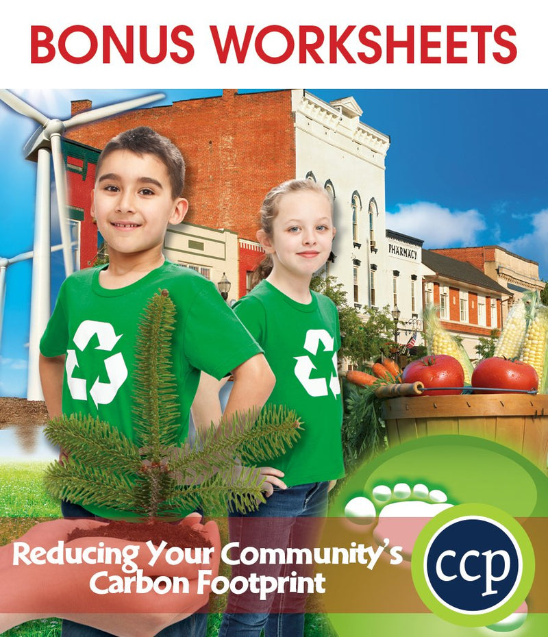 Reducing Your Community's Carbon Footprint - BONUS WORKSHEETS