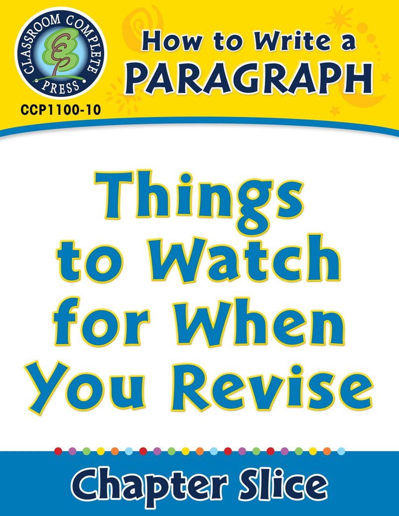 How to Write a Paragraph: Things to Watch for When You Revise