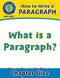 How to Write a Paragraph: What Is a Paragraph?