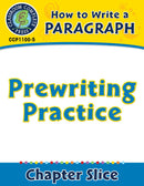 How to Write a Paragraph: Prewriting Practice