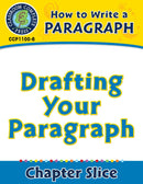 How to Write a Paragraph: Drafting Your Paragraph