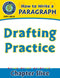 How to Write a Paragraph: Drafting Practice