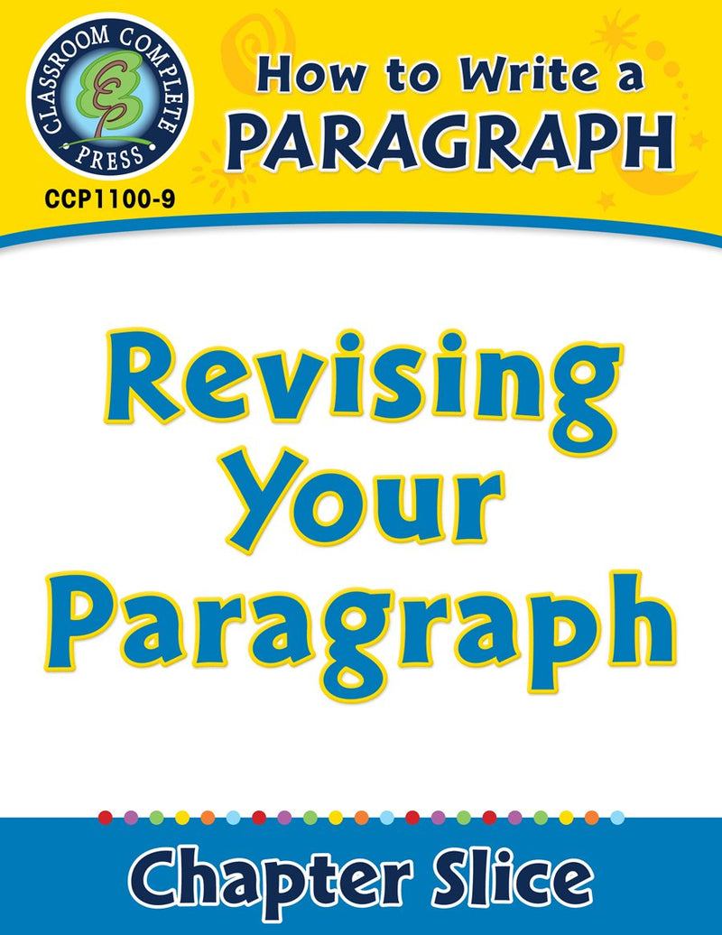 How to Write a Paragraph: Revising Your Paragraph
