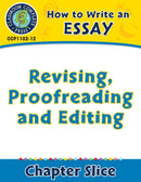 How to Write an Essay: Revising, Proofreading and Editing