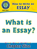 How to Write an Essay: What Is an Essay?