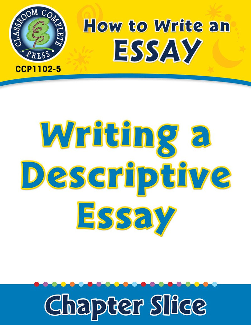 How to Write an Essay: Writing a Descriptive Essay