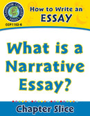 How to Write an Essay: What is a Narrative Essay?