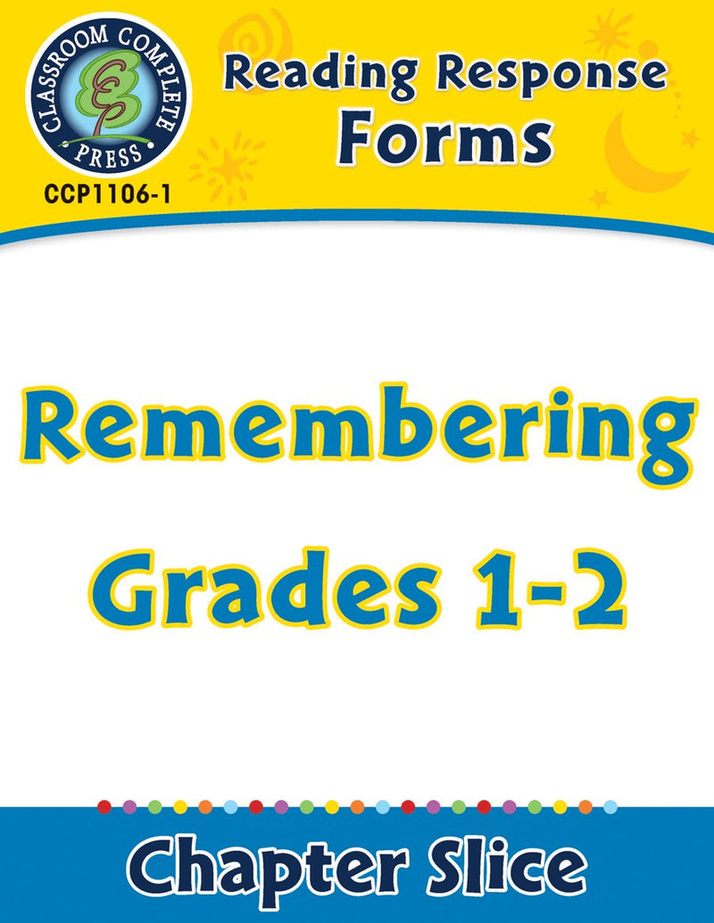Reading Response Forms: Remembering Gr. 1-2