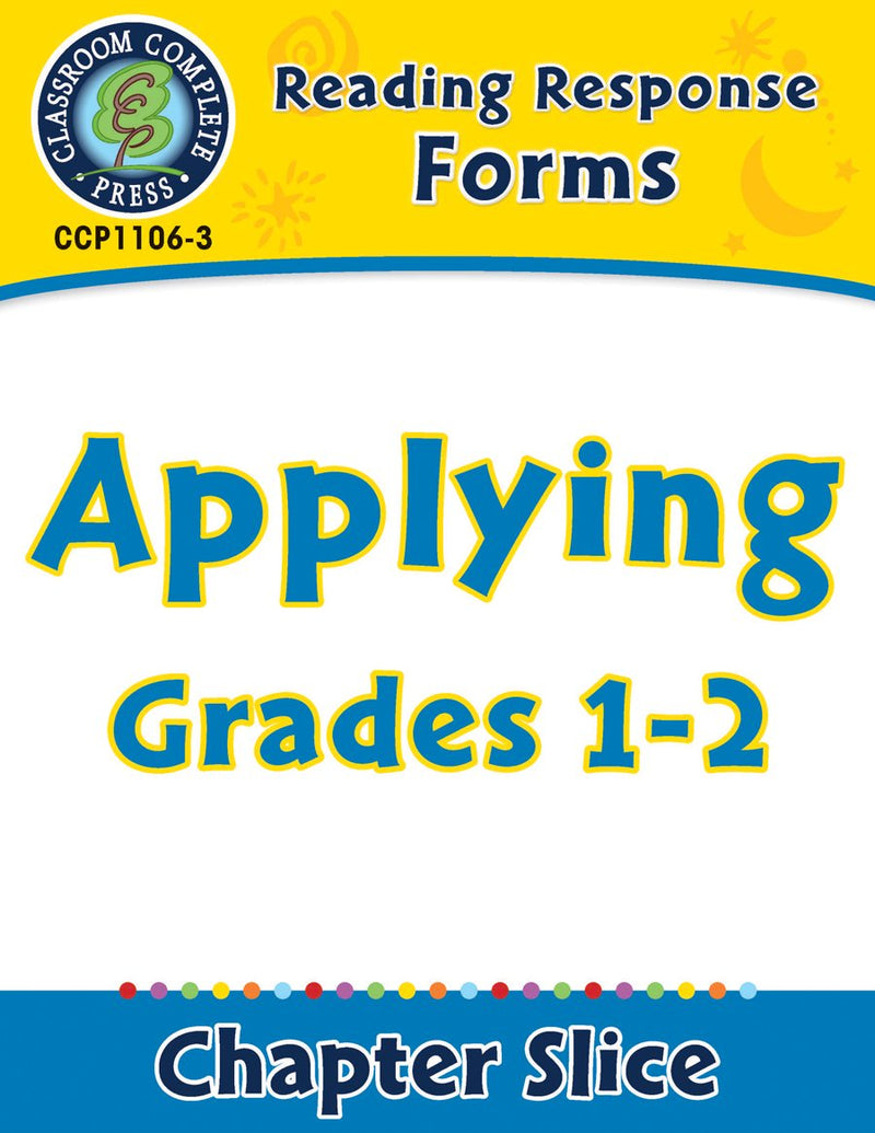 Reading Response Forms: Applying Gr. 1-2