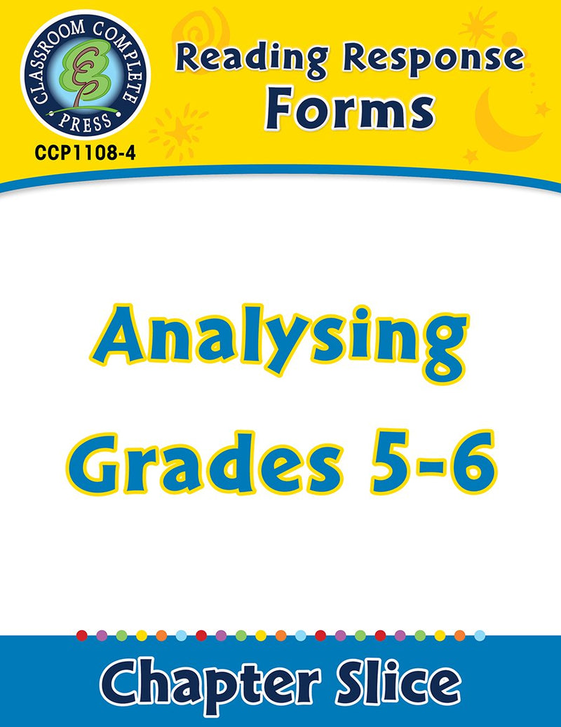 Reading Response Forms: Analysing Gr. 5-6