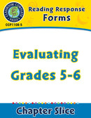 Reading Response Forms: Evaluating Gr. 5-6