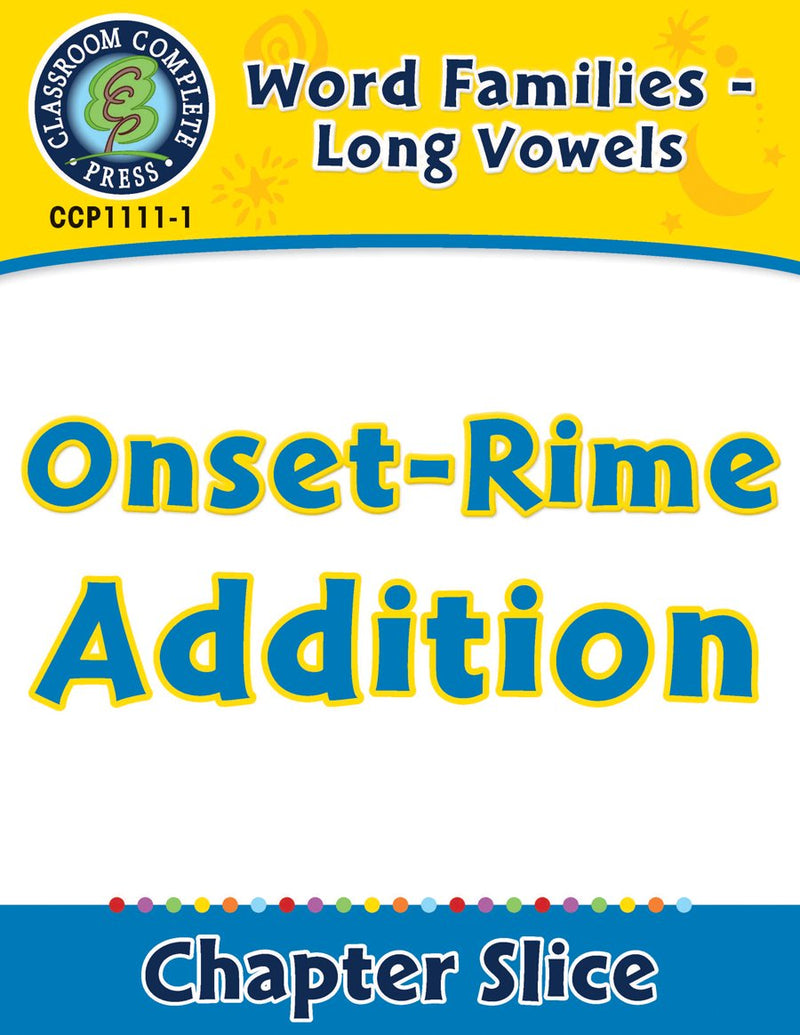 Word Families - Long Vowels: Onset-Rime Addition