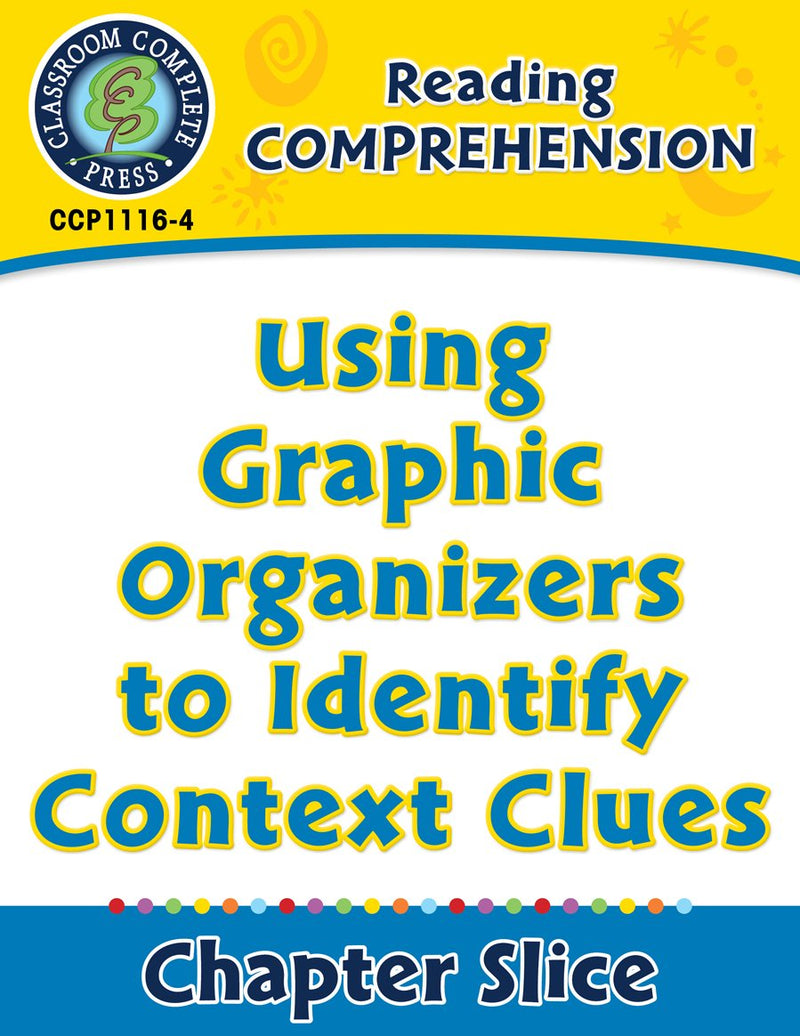 Reading Comprehension: Using Graphic Organizers to Identify Context Clues
