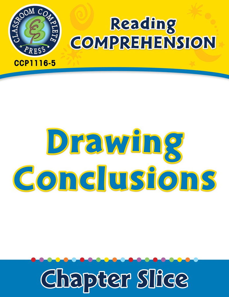 Reading Comprehension: Drawing Conclusions