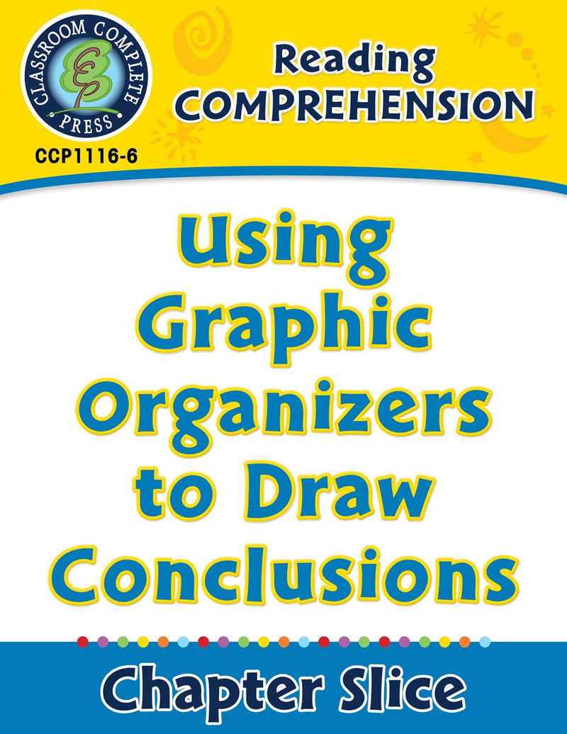 Reading Comprehension: Using Graphic Organizers to Draw Conclusions