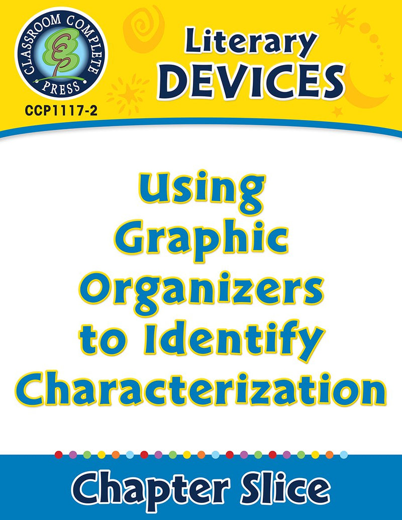 Literary Devices: Using Graphic Organizers to Identify Characterization