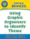 Literary Devices: Using Graphic Organizers to Identify Theme