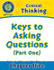 Critical Thinking: Keys to Asking Questions (Part One)