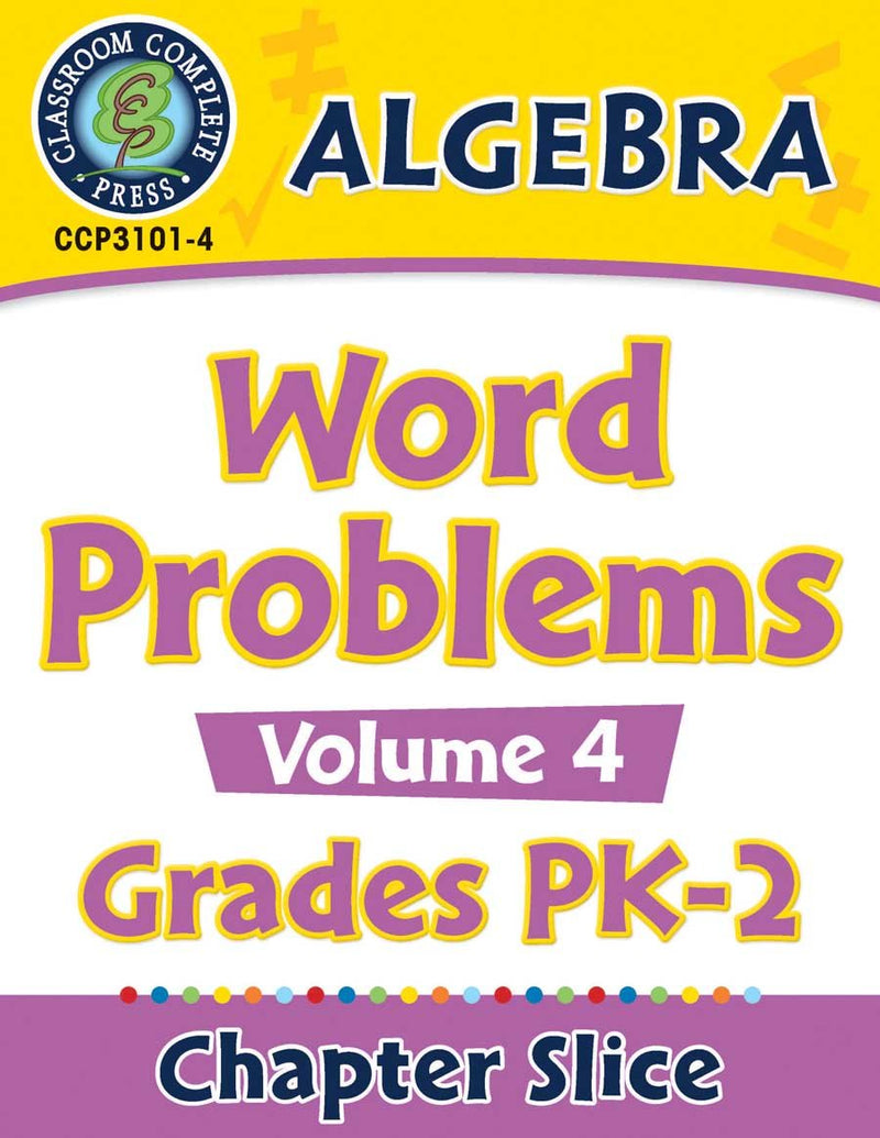 Algebra: Word Problems Vol. 4 Gr. PK-2