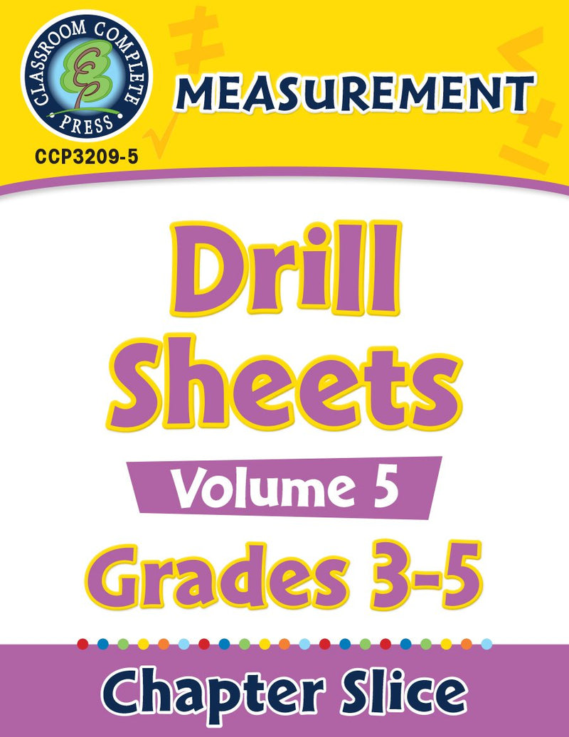 Measurement: Drill Sheets Vol. 5 Gr. 3-5