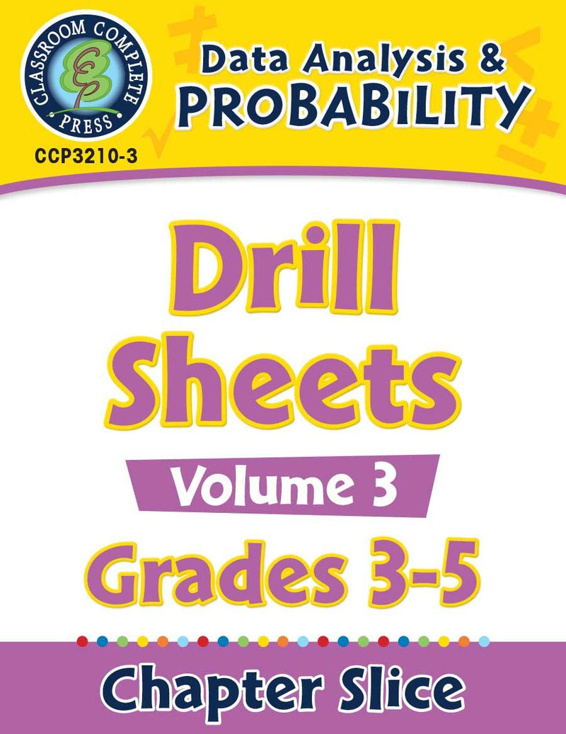 Data Analysis & Probability: Drill Sheets Vol. 3 Gr. 3-5