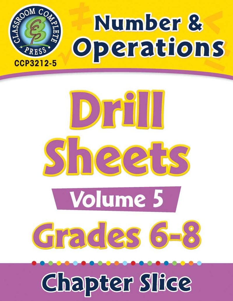Number & Operations - Drill Sheets Vol. 5 Gr. 6-8