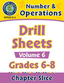 Number & Operations - Drill Sheets Vol. 6 Gr. 6-8