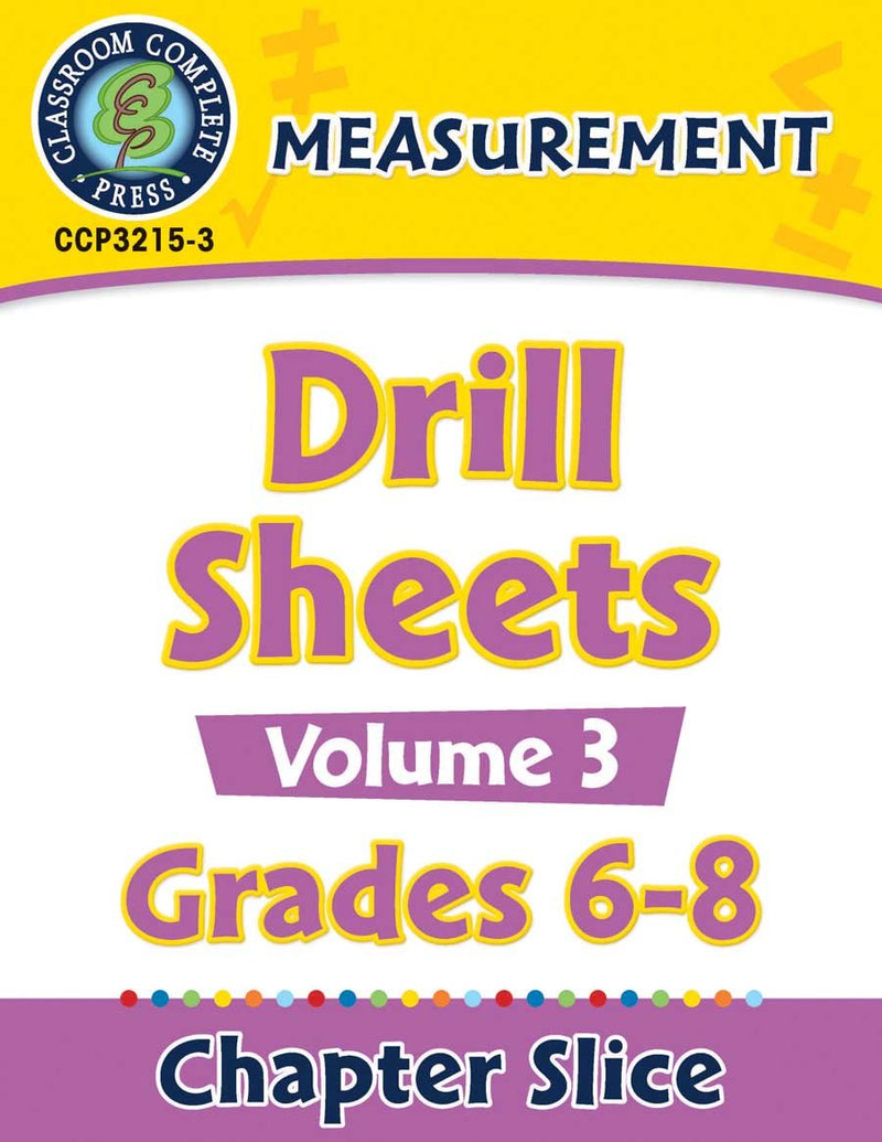 Measurement - Drill Sheets Vol. 3 Gr. 6-8